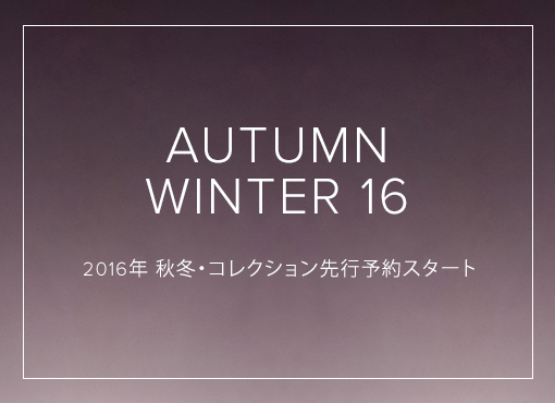 Autumn Winter 16 Collection